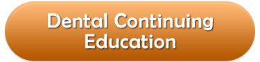 Dental Continuing Education